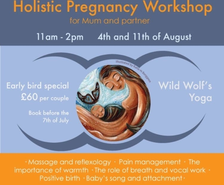 Holistic Pregnancy Workshop with Laura and Catherine - Wild Wolfs Yoga
